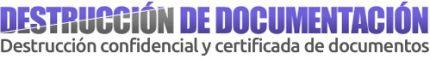 Destrucción de documentos y documentación Madrid, segura y confidencial